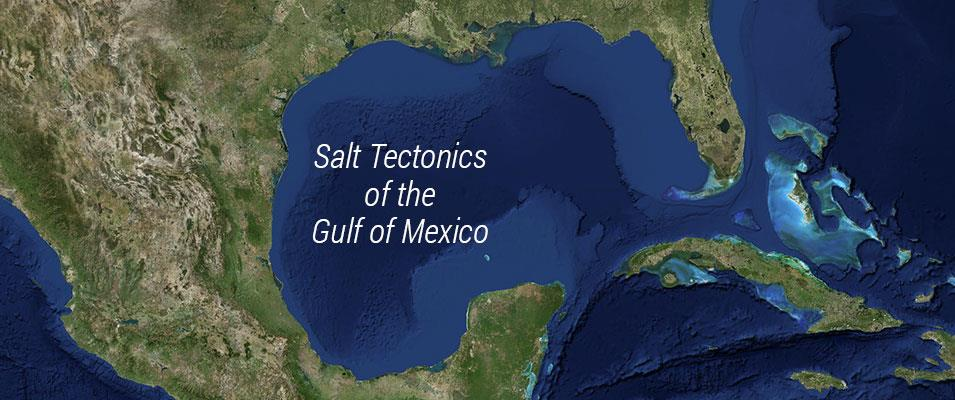 ICE SC 08 | Salt Tectonics of the Gulf of Mexico (AAPG)