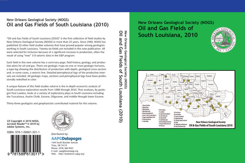 """Oil & Gas Fields of South Louisiana,"" a new book assembled and published by the New Orleans Geological Society, is available through the AAPG Bookstore for $85. The book also can be purchased through the New Orleans Geological Society."