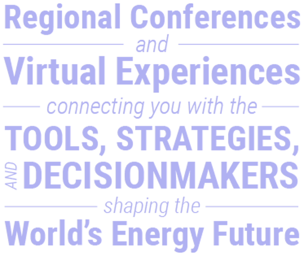 Energy Opportunities offers Regional Conferences, Virtual Experiences and Tools to Shape the World's Energy Future